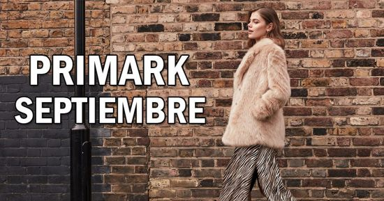 Primark septiembre ofertas y promociones del cat logo online - Primark granada catalogo ...