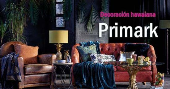 Primark decoraci n hawaiana en tiendas de toda espa a for Decoracion hogar tarragona