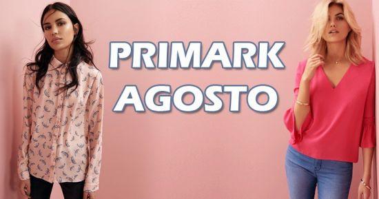 Primark Agosto
