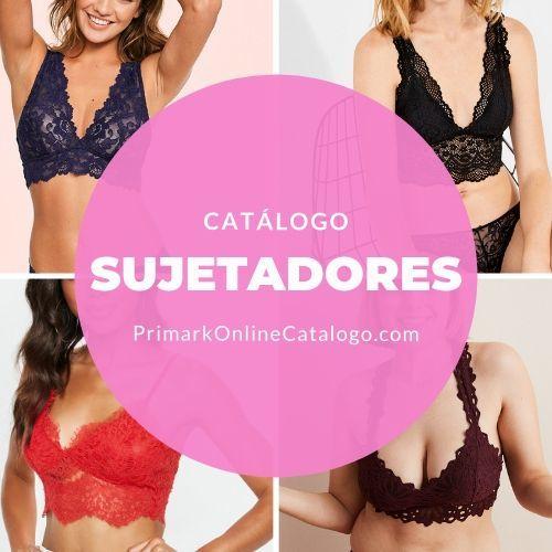 catalogo online sujetadores primark mujer